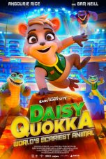 Nonton Streaming & Download Film Daisy Quokka: World's Scariest Animal (2020) HD Full Movie Sub Indo