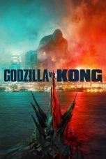 Nonton Streaming & Download Film Godzilla vs Kong (2021) HD Full Movie Sub Indo