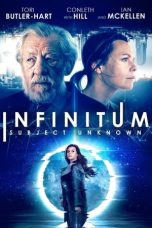 Nonton Streaming & Download Film Infinitum: Subject Unknown (2021) HD Full Movie Sub Indo