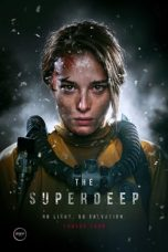 Nonton Streaming & Download Film Superdeep (2020) HD Full Movie Sub Indo