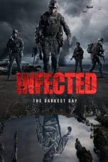 Nonton Streaming & Download Film Infected: The Darkest Day (2021) HD Full Movie Sub Indo