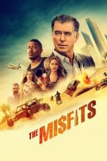 Nonton Streaming & Download Film The Misfits (2021) HD Full Movie Sub Indo