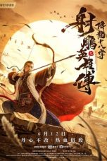 Nonton Streaming & Download Film The Legend of The Condor Heroes: The Dragon Tamer (2021) HD Full Movie Sub Indo