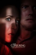 Nonton Streaming & Download Film The Conjuring 3: The Devil Made Me Do It (2021) HD Full Movie Sub Indo