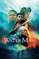 Nonton Streaming & Download Film The Water Man (2020) HD Full Movie Sub Indo