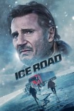 Nonton Streaming & Download Film The Ice Road (2021) HD Full Movie Sub Indo