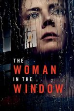 Nonton Streaming & Download Film The Woman in the Window (2021) HD Full Movie Sub Indo