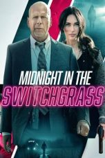 Nonton Streaming & Download Film Midnight in the Switchgrass (2021) HD Full Movie Sub Indo
