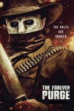 Nonton Streaming & Download Film The Forever Purge (2021) HD Full Movie Sub Indo