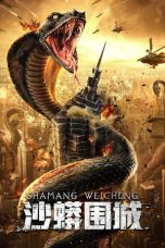 Nonton Streaming & Download Film Snake: Fall of a City (2020) HD Full Movie Sub Indo