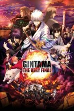 Nonton Streaming & Download Film Gintama: The Final (2021) HD Full Movie Sub Indo