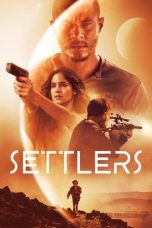 Nonton Streaming & Download Film Settlers (2021) HD Full Movie Sub Indo