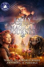 Nonton Streaming & Download Film Emily and the Magical Journey (2021) HD Full Movie Sub Indo