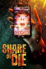 Nonton Streaming & Download Film Share or Die (2021) HD Full Movie Sub Indo
