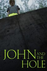 Nonton Streaming & Download Film John and the Hole (2021) HD Full Movie Sub Indo