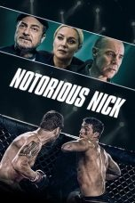 Nonton Streaming & Download Film Notorious Nick (2021) HD Full Movie Sub Indo