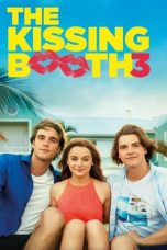 Nonton Streaming & Download Film The Kissing Booth 3 (2021) HD Full Movie Sub Indo
