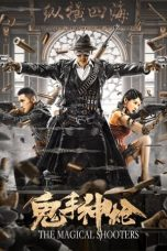 Nonton Streaming & Download Film The Magical Shooters (2021) HD Full Movie Sub Indo