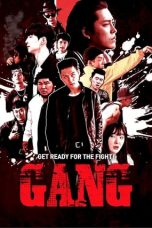 Nonton Streaming & Download Film Gang (2019) HD Full Movie Sub Indo