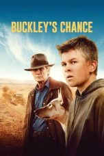 Nonton Streaming & Download Film Buckley's Chance (2021) HD Full Movie Sub Indo
