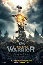 Nonton Streaming & Download Film The Last Warrior: Root of Evil (2021) HD Full Movie Sub Indo