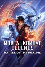 Nonton Streaming & Download Film Mortal Kombat Legends: Battle of the Realms (2021) HD Full Movie Sub Indo