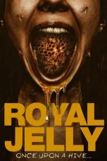 Nonton Streaming & Download Film Royal Jelly (2021) HD Full Movie Sub Indo