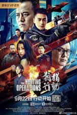 Nonton Streaming & Download Film The Hunting Operations (2021) HD Full Movie Sub Indo