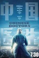 Nonton Streaming & Download Film Chinese Doctors (2021) HD Full Movie Sub Indo