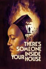 Nonton Streaming & Download Film There's Someone Inside Your House (2021) HD Full Movie Sub Indo